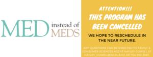 Cover photo for September 2021 Med Instead of Meds Program Canceled